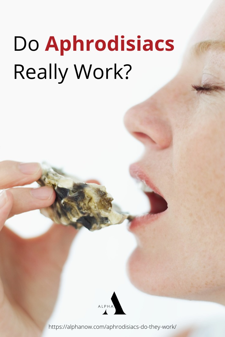Do Aphrodisiacs Really Work? https://alphanow.com/aphrodisiacs-do-they-work/